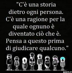 C'è una storia | BESTI.it - immagini divertenti, foto, barzellette, video Beatiful People, Italian Quotes, Wise Quotes, Food For Thought, Sentences, Philosophy, Poems, Wisdom, Positivity