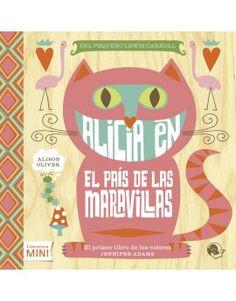"""Libro de los colores  """"Alicia en el País de las Maravillas"""""""
