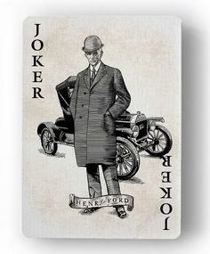 Innovation Playing Cards by Jody Eklund: Joker - Henry Ford | more here: http://playingcardcollector.net/2015/03/15/innovation-playing-cards-by-jody-eklund/
