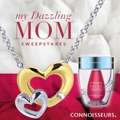 My Dazzling Mom Sweepstake - Connoisseurs and Firth Jewelers - Dazzle Drops Advanced Jewelry Cleaner - Learn how to enter at www.Facebook.com/ConnoisseursUSA