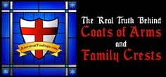 Are you interested in knowing more about your family coat of arms? First, be sure your family actually has one. Here is the truth behind family coats of arms.