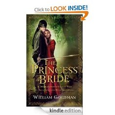 The Princess Bride: S. Morgenstern's Classic Tale of True Love and High Adventure [Kindle Edition]