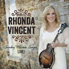 Sunday Mornin' Singin' Rhonda Vincent