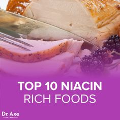 Top 10 Niacin Rich Foods - Dr.Axe