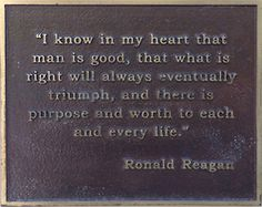 One of my favorite Ronald Reagan quotes....