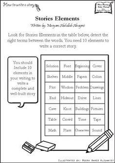 Detect Story elements In this exercise, students challenge their knowledge in defining the elements of writing a correct and a well-built story. In the first worksheet they must detect 10 terms of story elements, and in the second worksheet that includes the answer, they must define the terms as best as they can.