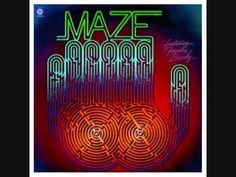 Maze featuring Frankie Beverly While I'm Alone NO WORDS NEEDED---------------FRANKIE