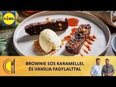 Brownie sós karamellel és vanília fagylalttal - Molnár Ferenc Caramel & Széll Tamás | Lidl Konyha - YouTube Lidl, Cereal, Breakfast, Youtube, Food, Caramel, Morning Coffee, Essen, Meals