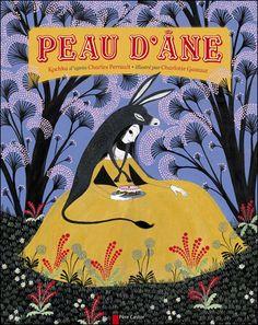 Peau d'ane, Perrault fairy tale book cover by Charlotte Gastaut.
