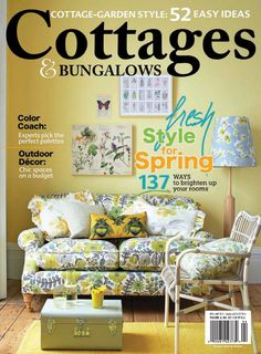 Cottages and Bungalows - April-May 2014 : Fresh style for spring and Color coach and Outdoor Decor and more....