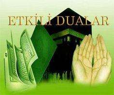 Duaların Kabulü ve Her Murat için Okunacak Dualar