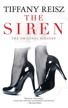 The Siren by Tiffany Reisz (Original Sinners #1) - 4 Stars