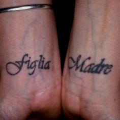 My newest tattoos, Mother & Daughter in Italian