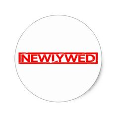 Newlywed Stamp Classic Round Sticker - fun gifts funny diy customize personal