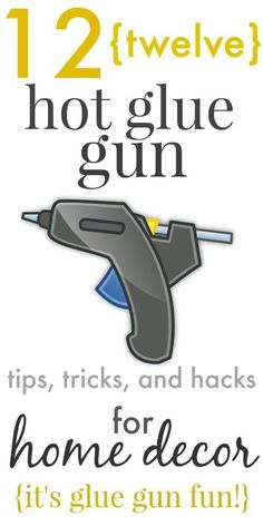 There is so much you can do with a glue gun and little creativity. Here are 12 genius tips, trick and hacks to DIY home decor using your glue gun. #GlueGun #HotGlue #DIYHomeDecor