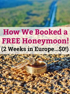 The ultimate guide to saving money on your honeymoon: How two regular people booked their entire honeymoon for free