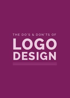 For designers and non-designers we can all learn from the do's and don'ts of logo design.