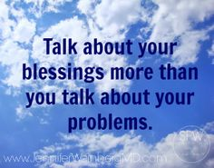"This week's #wellness prescription: ""Talk about your blessings more than you talk about your problems."" Focus on the positive and see if your mindset shifts. If you find yourself dwelling in the negatives or problems in your life, make a conscious effort to recognize some #positive #blessings you are also experiences. Share if you are taking on this challenge with me!"