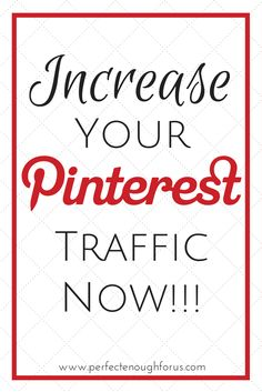 Increase Your Pinterest Traffic Now