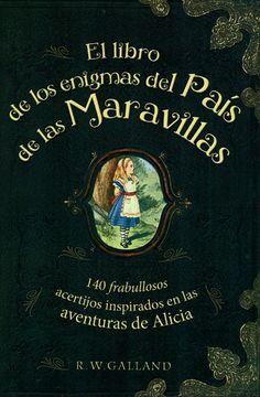 El libro de los enigmas del País de las Maravillas (+15)