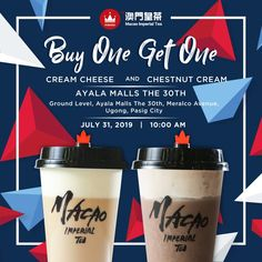 Ditch your bland caffeine fix and jump off your bed in an instant with Macao Imperial Tea - Ayala Malls the Buy 1 Get 1 Free Promo! Buy 1 Get 1, Get One, Chestnut Cream, Digital Menu, July 31, Sugar Rush, Milk Tea, How To Level Ground, Food Menu