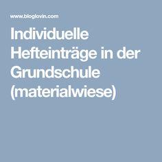 Individuelle Hefteinträge in der Grundschule (materialwiese)