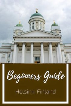 Are you thinking of visiting Helsinki too? My beginners guide to Helsinki will help you plan your trip to Finland's capital city. European Destination, European Travel, Euro Travel, Group Travel, Family Travel, Helsinki Things To Do, Sweden, Visit Helsinki, Travel Guides