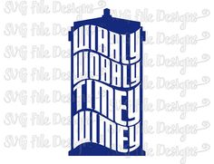 Wibbly Wobbly Timey Wimey Doctor Who Tardis Shirt Decal Cut File / Clipart in Svg, Eps, Dxf, Png, and Jpeg for Cricut &