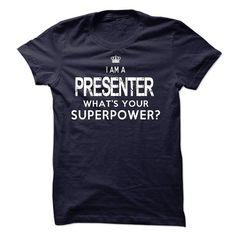 I am a Presenter T Shirts, Hoodies. Check price ==► https://www.sunfrog.com/LifeStyle/I-am-a-Presenter-18255212-Guys.html?41382 $23