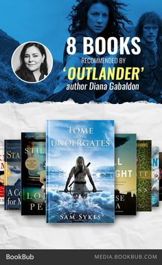 If you love Outlander, check out these 8 books recommended by Diana Gabaldon.