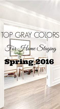top gray paint colors home staging