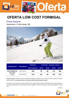 Low Cost Formigal 2 noches + 2 dias forfait desde 78 € ultimo minuto - http://zocotours.com/low-cost-formigal-2-noches-2-dias-forfait-desde-78-e-ultimo-minuto/