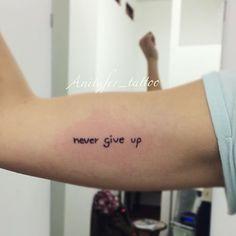 Never give Up   #Anitafer en #Málaga 680217934    #Tattoo #tatuaje #ink #draw #dibujo #diseño #art #arte #like #detalle #españa #nevergiveup #megusta #chica