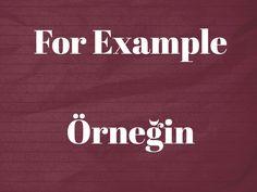 For Example Örneğin