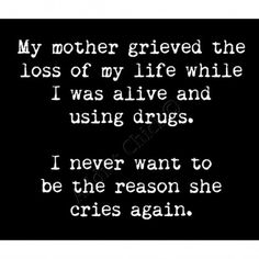 Drug Recovery Quotes, Addiction Recovery Quotes, Sober Quotes, Sad Love Quotes, Life Quotes, Qoutes, Prison Quotes, Recovering Addict