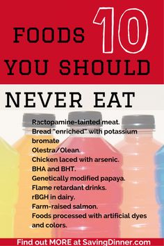 10 foods to never eat...SERIOUSLY, WE ARE KILLING OURSELVES WITH OUR JUNK FOOD!