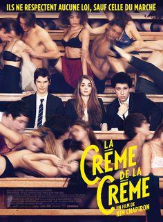 La crème de la crème - Kim Chapiron