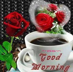 *❤*❤*❤*good morning sister have a nice day Good Morning Coffee, Good Morning Good Night, Good Morning Wishes, Good Morning Images, Good Morning Quotes, My Coffee, Morning Rose, Xmas Cross Stitch, Morning Greetings Quotes