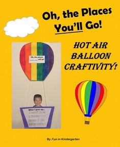 This is such a fun craft to do and you can keep it up all year! I read Oh, the Places You'll Go by Dr. Seuss and then we talk about all the places we want to go. We also discuss what each student wants to be when they grow up. The students write about what they want to be and then they make their own hot air balloon.