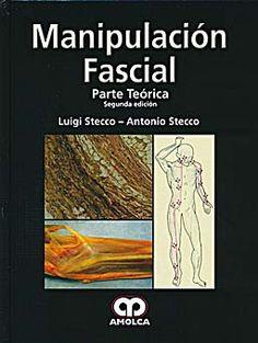 Se es membro da Universidade de Vigo podes solicitalo a través desta páxina http://www.biblioteca.uvigo.es/biblioteca_gl/servizos/coleccions/adquisicions/ Manipulación fascial. Parte teórica. - L. Stecco, - Amolca. - 2012. - 60€ (Axon)