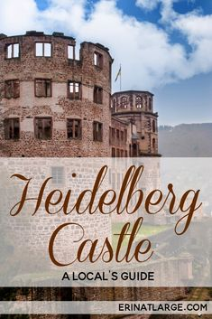 Get the local's guide to how to visit the beautiful Heidelberg Castle in Germany. It's a beautiful ruin that has inspired writers and artists for centuries.  via @erinehm