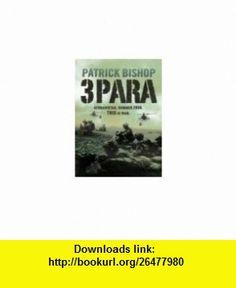 3 Para Afghanistan, Summer 2006. This is War. Patrick Bishop ,   ,  , ASIN: B004QRSYUQ , tutorials , pdf , ebook , torrent , downloads , rapidshare , filesonic , hotfile , megaupload , fileserve