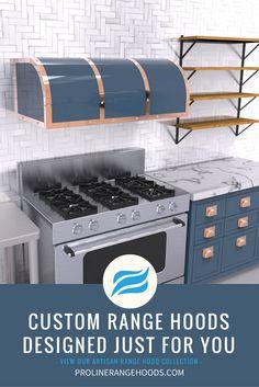 Custom Range Hoods at Proline Range Hoods. You pick the finish, and we build it for you. Get a luxury Range Hood For your Luxury Kitchen. Shop Now: prolinerangehoods.com