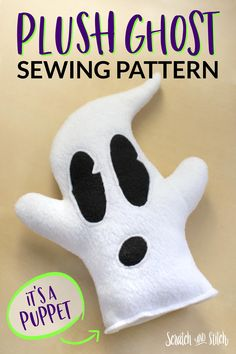 Easy ghost plush sewing pattern with easy tutorial. Free .SVG file included. Puppet Patterns, Sewing Patterns Free, Free Sewing, Stuffed Animal Cat, Stuffed Animal Patterns, Plush Pattern, Pattern Paper, Face Template, Fabric Pen
