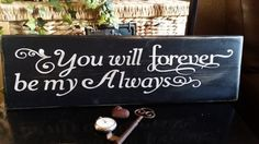 Rustic Vintage wood You Will Forever Be My by UpcycledBlessings