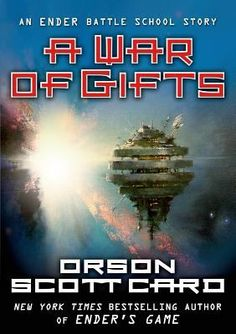 A War of Gifts_Card, Orson Scott. Can you celebrate Christmas and battle aliens at the same time? The author of the best-selling Ender series answers the question in this holiday novella.