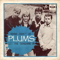 PLUMS (DORIS) / Mama Didn't Lie / Let The Sunshine In (7inch)