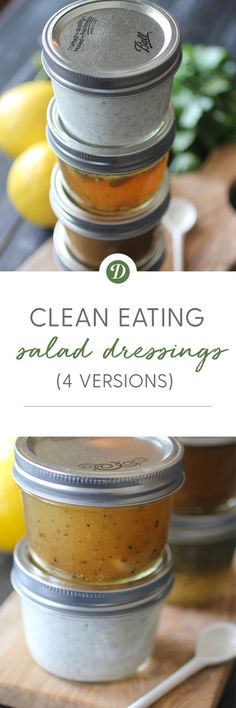 Clean Eating Dressings - 4 versions