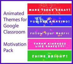 Animated Google Classroom Headers (Motivation Pack #1) - Distance Learning