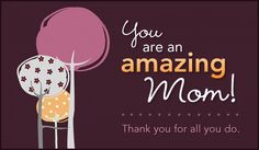 Free Amazing Mom eCard - eMail Free Personalized Miss You Cards Online